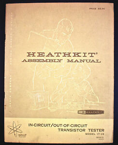 Heathkit Assembly Manual in cicuit out of circuit Transistor Testor Mdl It 1b