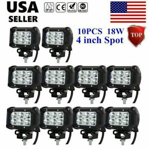10x 4 18w Led Work Light Bar Cree Spot Driving Jeep Truck Ford Offroad Pods Br