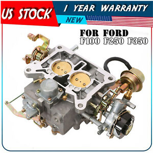 2 Barrel Carburetor 2100 For Ford F100 F350 5 0l 302cu 5 8l V8 351cu 1974 1984