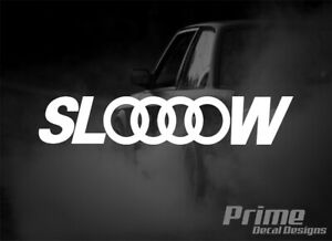 Slow Euro Jdm Lowered Stance Car Wall Window Vinyl Decal Sticker For Audi