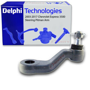 Delphi Steering Pitman Arm For 2003 2017 Chevrolet Express 3500 Control Tw