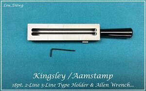 Aamstamp Kingsley Machine 18pt 2 line 5 Type Holder Hot Foil Stamping
