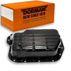 Dorman Transmission Oil Pan For Dodge Ram 1500 Van 1999 2003 5 2l 5 9l V8 Qb