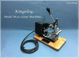Kingsley Machine Model M 75 Two Line Machine Hot Foil Stamping Machine