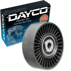 Dayco Drive Belt Idler Pulley For 2008 Bmw 528xi Tensioner Pully Uv