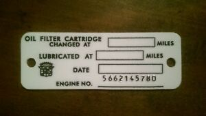 1956 1957 1958 Cadillac Service Sticker Tag Oil Change Body Number Plate Engine