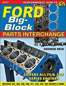 Ford Big Block Parts Interchange Book Fe Mel 385 All Engine Components New 2018