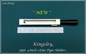 Kingsley Machine 36pt 4 inch 1 line Type Holder Hot Foil Stamping Machine