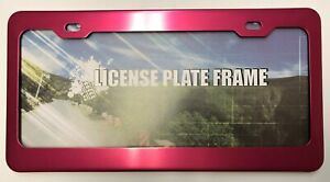 Hot Pink Anodized Aluminum License Plate Frame