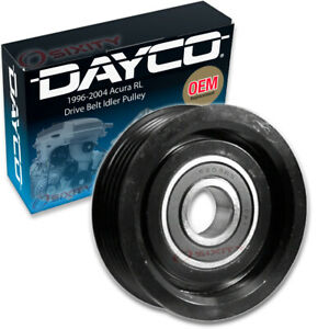 Dayco Drive Belt Idler Pulley For 1996 2004 Acura Rl Tensioner Pully Rm