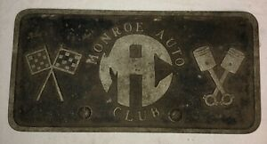 Vintage Original Monroe Auto Car Club Aluminum License Plate 10 Rare Quality