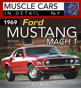 1969 Ford Mustang Mach I Muscle Cars In Detail 9 Book Photos History New 2018