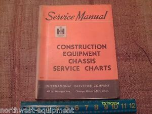 Service Manual For International Construction Equipment Chassis Service Charts