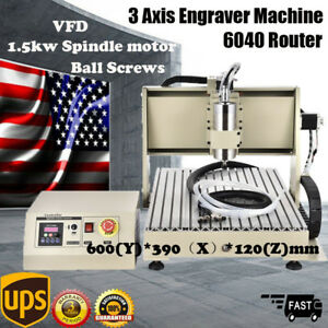 3 Axis 6040 Cnc Router Engraver Engraving Milling Machine Ball Screws 1 5kw Vfd