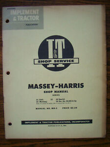 Mh Massey Harris 21 Colt 23 Mustang 33 44 Special 55 Service Manual