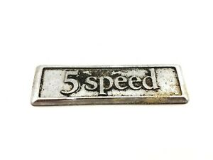 Chevy Buick Oldsmobile Pontiac 5 Speed Rear Emblem Badge Symbol Logo Oem 1982