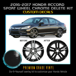 Fit 16 17 Honda Accord Sport Wheel Chrome Delete Blackout Kit Gloss Black