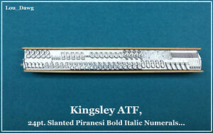 Kingsley Atf Type 24pt piranesi Bold Italic Numerals Hot Foil Stamping Machine