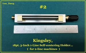 Kingsley Machine 3 inch 18pt Self Centering Type Holder Hot Foil Stamping
