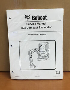 Bobcat 323 Compact Excavator Service Manual And Operators Manual