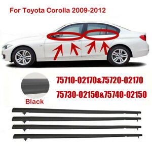 For 2009 2012 Toyota Corolla 4pcs Weatherstrip Window Moulding Trim Seal Belt Dk