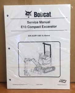 Bobcat E10 Compact Excavator Service Manual Shop Repair Book Part 6986788