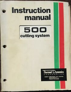 Thermal Arc 500 Plasma Cutting System Instruction Manuals