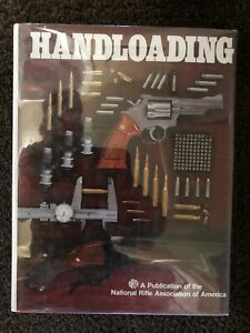 HANDLOADING Reload Reloading Cartridges Ammo Bullet Guns Firearms NRA Gun Book