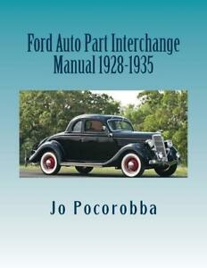 Ford Auto Parts Interchange Manual 1928 1935 Find Identify Original Parts New