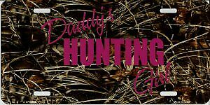 Daddy S Hunting Girl Pink On Camo Metal License Plate