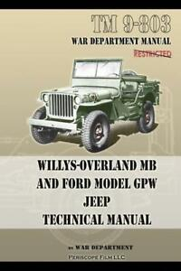 Willys Overland Mb Jeep And Ford Model Gpw Jeep Tm 9 803 Technical Manual New