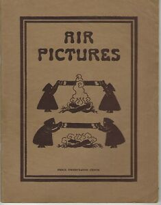 1915 Air Pictures Booklet Camp Fire Girls By Charlotte V Gulick Sign Language
