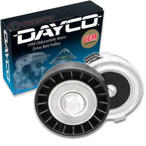 Dayco Drive Belt Pulley For 1999 Oldsmobile Alero 2 4l L4 Tensioner Ht