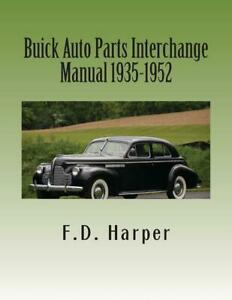Buick Auto Parts Interchange Manual 1935 1952 A Collector Must New