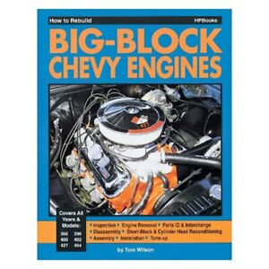 How To Rebuild Big block Chevy Engine Book 366 400 396 402 427 454 Chevrolet new