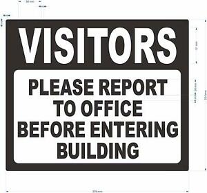 Visitors Please Report To Office Before Entering Building Sign 10x12