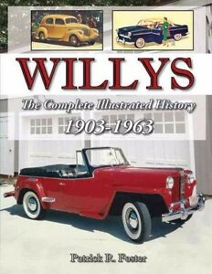 Willys The Complete Illustrated History 1903 1963 Book New