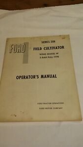 Ford 208 Wing Model W 3 Bar Pull Type Field Cultivator Operators Manual