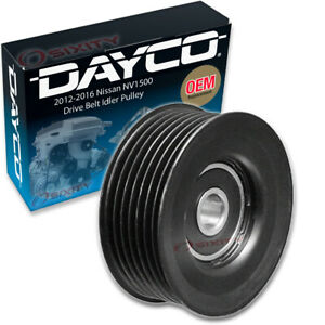 Dayco Drive Belt Idler Pulley For 2012 2016 Nissan Nv1500 Tensioner Pully Ty