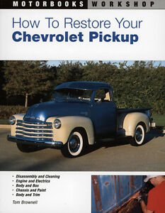 How To Restore Your Chevrolet Pickup Book Updated Step By Step New