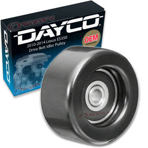 Dayco Drive Belt Idler Pulley For 2010 2014 Lexus Es350 Tensioner Pully Ae