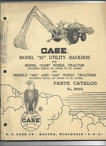 Original Oem Case 21 Utility Backhoe On 210b 430 440 Tractors Parts Catalog B662