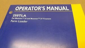 New Holland 250tla Loader For Boomer 33 37 Tractor Operator s Manual