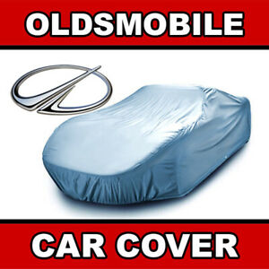 Oldsmobile outdoor Car Cover Weatherproof 100 Full Warranty custom fit