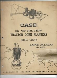 Original 05 1957 Case 242 242e 2 Row Tractor Corn Planters Parts Catalog A731