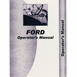 Operator s Manual 701 901 Ford 961 961 951 701 701 971 971 941 941 901 901
