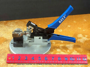 Used Kely Dupont Vh 2 0 Wire Stripping Tool With Mounting Base Free Shipping
