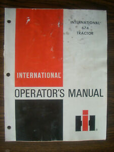 Ih Farmall Mccormick International 674 Owners Manual