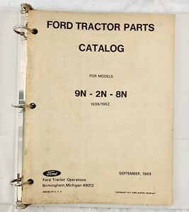 Vintage 1969 Ford Tractor Parts Catalog For Models 9n 2n 8n 1939 1952