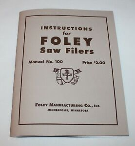 Foley Automatic Saw Filer Instruction Manual Parts List Model 61 42 F 3 More